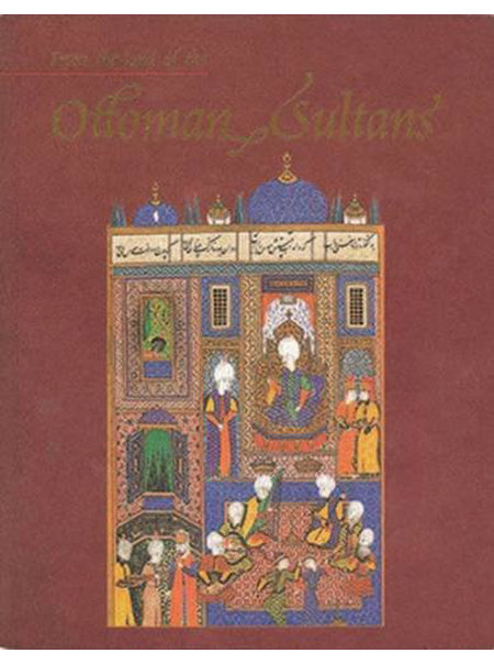 From The Land of the Ottoman Sultans