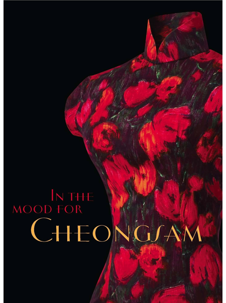 In the Mood for Cheongsam A Social History, 1920s-Present