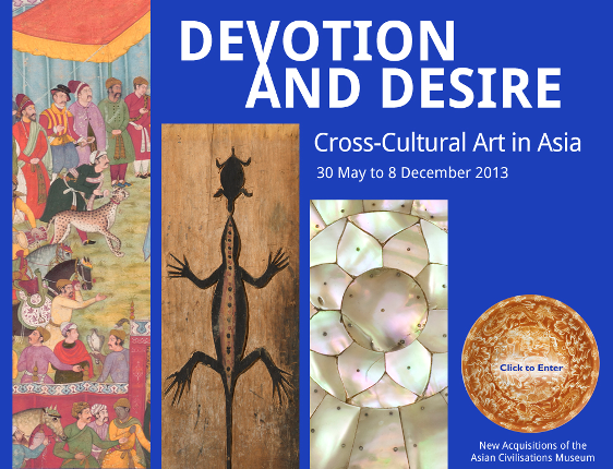 Devotion and Desire - Cross-Cultural Art in Asia