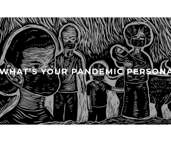 whats your pandemic persona
