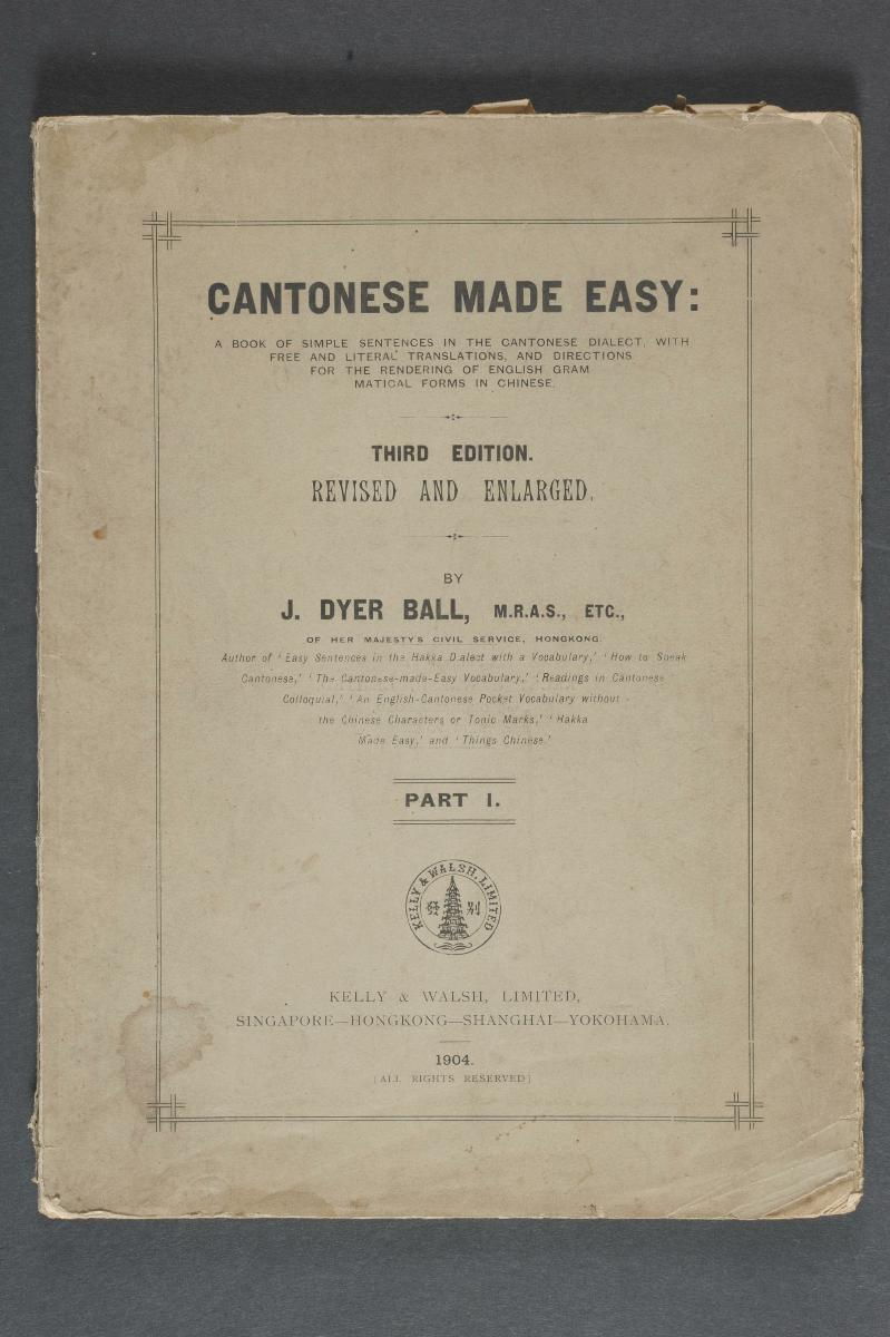 Cantonese Made Easy: A Book of Simple Sentences in the