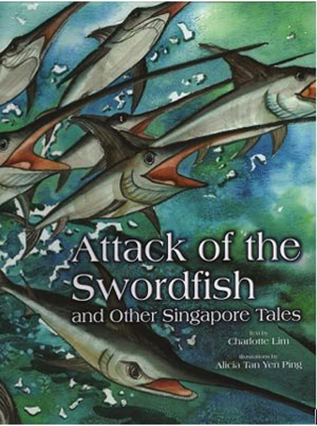 Attack Of The Swordfish And Other Singapore Tales