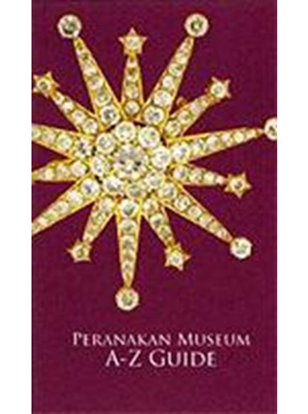 The Peranakan Museum A-Z Guide