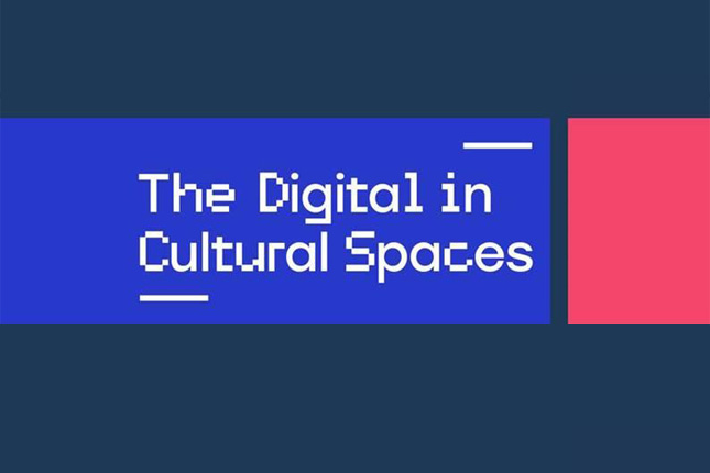 The Digital In Cultural Spaces