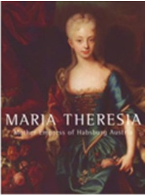 Maria Theresia Mother Empress of Habsburg Austria