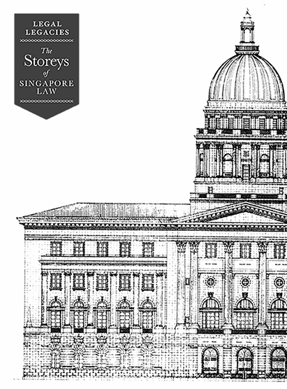 Legal Legacies: The Storeys of Singapore Law